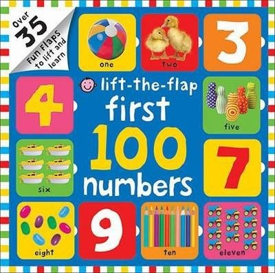 First 100 Numbers : First 100 Lift the Flap
