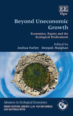 Beyond Uneconomic Growth