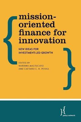 Mission-Oriented Finance for Innovation