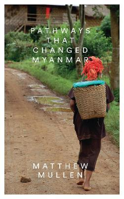 Pathways that Changed Myanmar Cover Image