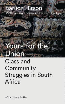 Yours for the Union