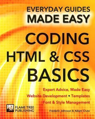 Coding HTML and CSS : Expert Advice, Made Easy