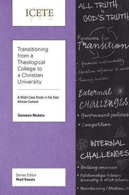 Transitioning from a Theological College to a Christian University