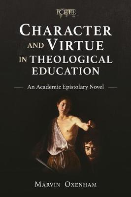 Character and Virtue in Global Theological Education