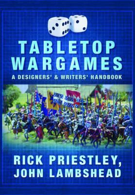 Tabletop Wargames: A Designers' and Writers' Handbook Cover Image