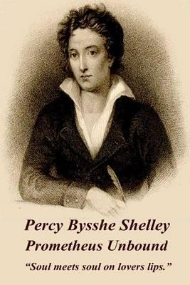 Percy Bysshe Shelley - Prometheus Unbound