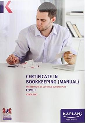 ICB Level II Certificate in Bookkeeping (Manual) - Study Text: Level II