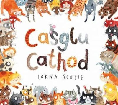 Casglu Cathod / Collecting Cats