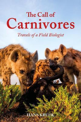 The Call of Carnivores  Travels of a Field Biologist