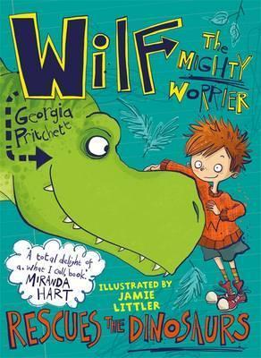Wilf the Mighty Worrier Rescues the Dinosaurs