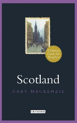 Scotland : A Literary Guide for Travellers