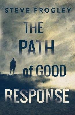 The Path of Good Response