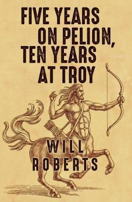 Five Years on Pelion, Ten Years at Troy