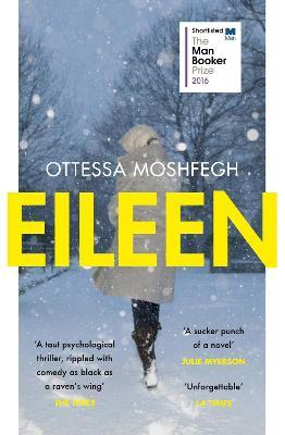 Eileen : Shortlisted for the Man Booker Prize 2016