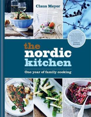 The Nordic Kitchen  One year of family cooking