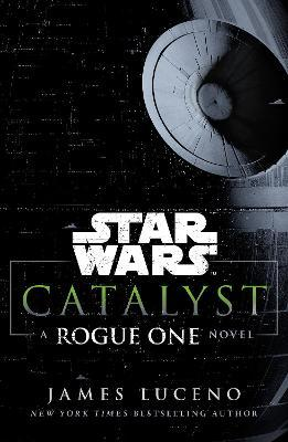 Star Wars: Catalyst Cover Image
