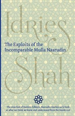 The Exploits of the Incomparable Mulla Nasrudin Cover Image