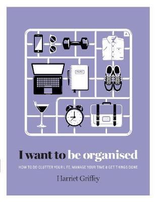 I Want to Be Organised Cover Image