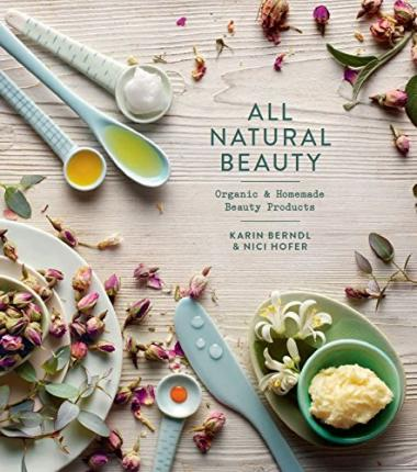 All Natural Beauty  Organic & Homemade Beauty Products