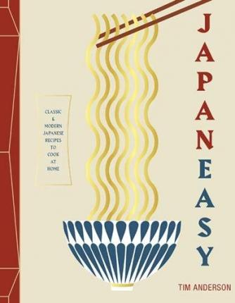 JapanEasy : Classic and Modern Japanese Recipes to Cook at Home