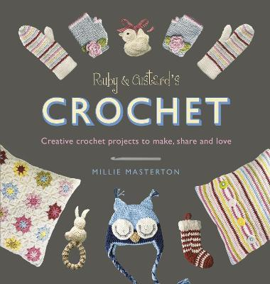 Ruby and Custard's Crochet Cover Image
