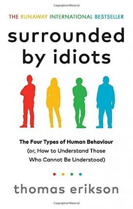 Surrounded by Idiots Thomas Erikson