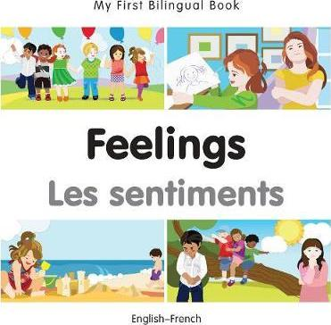My First Bilingual Book - Feelings - (English-French)