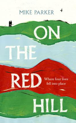 On the Red Hill : Where Four Lives Fell Into Place