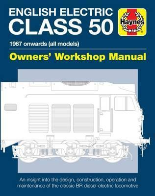 english electric class 50 diesel locomotive owners workshop manual rh bookdepository com Inside a Diesel Locomotive Inside a Diesel Locomotive