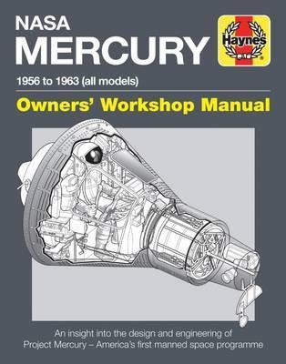 NASA Mercury Owners' Workshop Manual : 1958 to 1963 (all models)