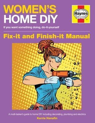 Womens home diy manual kerrie hanafin 9781785210853 womens home diy manual solutioingenieria Gallery