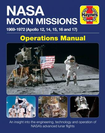 NASA Moon Missions Operations Manual : 1969-1972 (Apollo 12, 14, 15, 16 and 17)