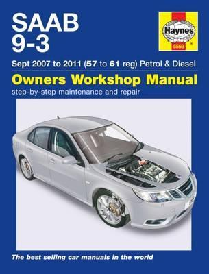 Saab 9-3 Petrol And Diesel Owners Workshop Manual : 2007-2011