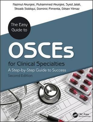 The Easy Guide to Osces for Specialties: A Step-by-Step Guide to Success