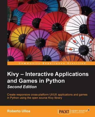 Kivy - Interactive Applications and Games in Python -