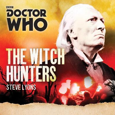 Doctor Who The Witch Hunters  A 1st Doctor novel