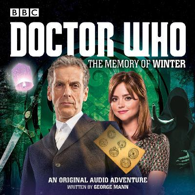 Doctor Who: The Memory of Winter : A 12th Doctor Audio Original