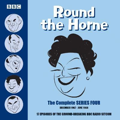Round the Horne: Complete Series 4 : 17 episodes of the groundbreaking BBC radio comedy