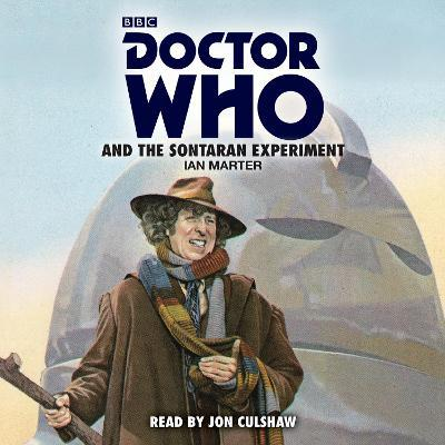 Doctor Who and the Sontaran Experiment : A 4th Doctor Novelisation