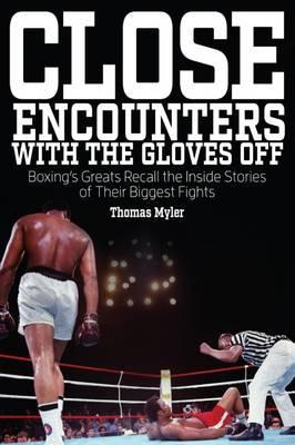 Close Encounters with the Gloves off Cover Image