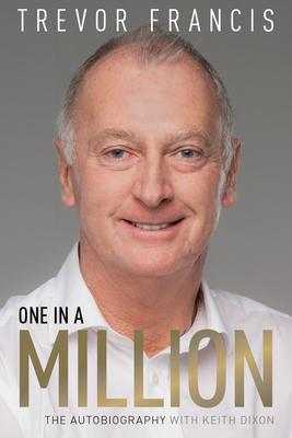 One in a Million : The Trevor Francis Story