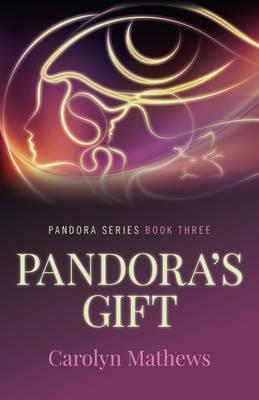 Pandora's Gift: Book Three
