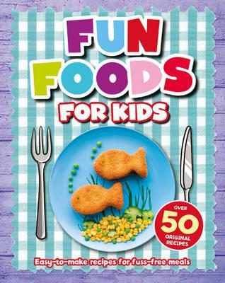Fun Foods for Kids