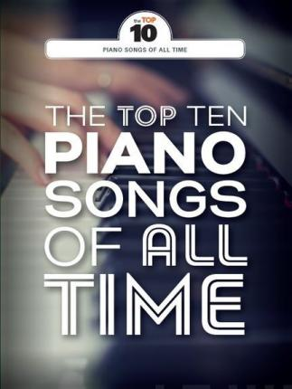 Top Ten Piano Songs of All Time