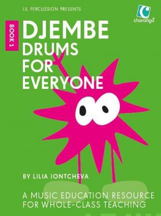 Djembe Drums For Everyone (Book 1). Book.1