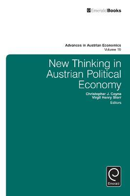 New Thinking in Austrian Political Economy