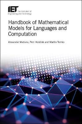 Handbook of Mathematical Models for Languages and Computation
