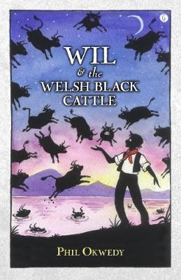 Wil and the Welsh Black Cattle