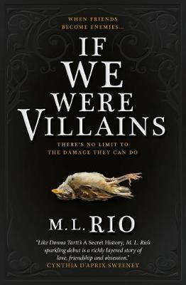 If We Were Villains - M. L. Rio