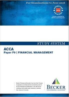 ACCA - F9 Financial Management (for Exams Up to June 2016